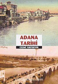Adana Tarihi - Cezmi Yurtsever pdf epub