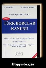 Karşılaştırma Tablolu Türk Borçlar  Kanunu