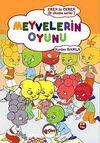 Meyvelerin Oyunu / Eren ile Ceren Okuma Serisi