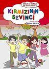 Kırmızının Sevinci / Eren ile Ceren İlk Okuma Serisi