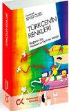 Türkçenin Renkleri & İlköğretim İçin Atasözleri ve Deyimler Sözlüğü