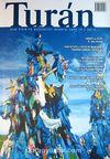 Turan İlim Fikir ve Medeniyet Dergisi / Sayı 19 / 2013