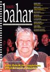 Berfin Bahar Aylık Kültür Sanat ve Edebiyat Dergisi Nisan 2014 Sayı: 194