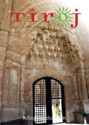 Tiroj / İki Aylık Kültür Sanat Edebiyat Dergisi Sayı: 68 Mayıs-Haziran 2014