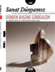 Sanat Dünyamız İki Aylık Kültür ve Sanat Dergisi Sayı:140 Mayıs-Haziran 2014