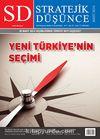 SD Stratejik Düşünce Aylık Uluslararası İlişkiler ve Strateji Dergisi Yıl:5 Sayı:52 Mart 2014