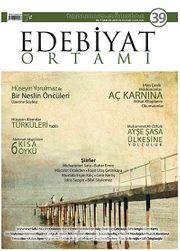 Edebiyat Ortamı Dergi Sayı:39 Temmuz-Ağustos 2014