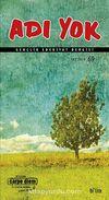 Adı Yok Sayı:69 Yaz 2014/ Mevsimlik Gençlik Edebiyat Dergisi