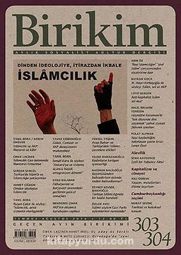 Birikim / Sayı:303-304 Yıl:2014 / Aylık Sosyalist Kültür Dergisi