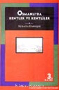 Osmanlı' da Kentler ve Kentliler - Suraiya Faroqhi pdf epub