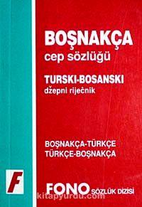Boşnakça Cep Sözlüğü (Boşnakça/Türkçe-Türkçe/Boşnakça)