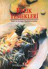 Balık Yemekleri: Türk Ve Avrupa Mutfaklarından