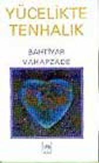 Yücelikte Tenhalık - Bahtiyar Vahapzade pdf epub