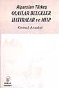 Alparslan Türkeş Olaylar Belgeler Hatıralar ve MHP - Prof. Dr. Cemal Anadol pdf epub
