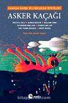 Asker Kaçağı & Savaşa Karşı Bilimkurgu Öyküleri