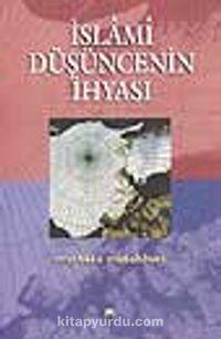 İslami Düşüncenin İhyası - Şehid Murtaza Mutahhari pdf epub