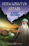 Dedem Korkut'un Kitabı / Kültür Dizisi 1