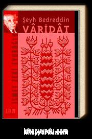 Şeyh Bedreddin/ Varidat