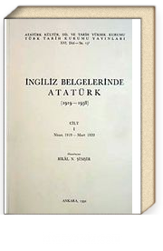 İngiliz Belgelerinde Atatürk (1.cilt)