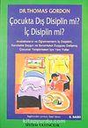 Çocukta Dış Disiplin mi İç Disiplin mi?