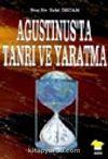 Agustinus'ta Tanrı ve Yaratma