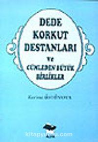 Dede Korkut Destanları ve Cümleden Büyük Birlikler - Kerime Üstünova pdf epub