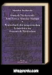 Osmanlı Türkçesinde Yeni Farsça Alıntılar Sözlüğü