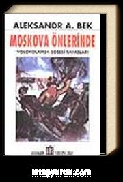 Moskova Önlerinde/Volokolamsk Şosesi Savaşları