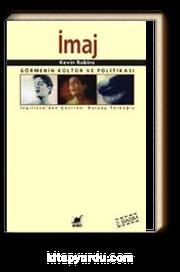 İmaj / Görmenin Kültür ve Politikası