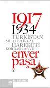 1917-1934 Türkistan Milli İstiklal Hareketi Korbaşılar ve Enver Paşa (2 Cilt)