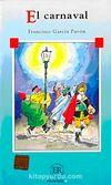 El Carnaval (Nivel-3) 1200 Palabras -İspanyolca Okuma Kitabı