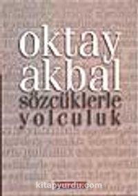 Sözcüklerle Yolculuk - Oktay Akbal pdf epub
