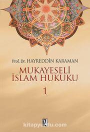 Mukayeseli İslam Hukuku (3 cilt takım)