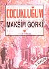 Çocukluğum (1.hm) - Maksim Gorki pdf epub