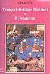 Yeniçeri-Bektaşi İlişkileri ve II. Mahmut