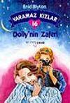 Yaramaz Kızlar 16 Dolly'nin Zaferi