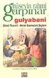 Gulyabani / Gönül Ticareti / Melek Sanmıştım Şeytanı