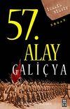 57. Alay-Galiçya & Ölümsüz Alayın Öyküsü