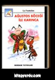 Ağustos Böceği ile Karınca (İri Harfli Kitaplar)