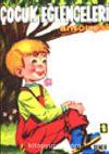 Çocuk Eğlenceleri Antolojisi