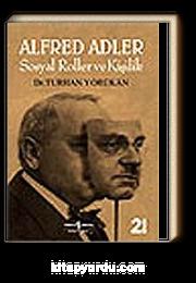 Alfred Adler-Sosyal Roller ve Kişilik
