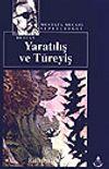 Yaratılış ve Türeyiş / Türk Destanı (Kültür Dizisi 7)