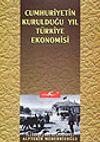 Cumhuriyetin Kurulduğu Yıl Türkiye Ekonomisi