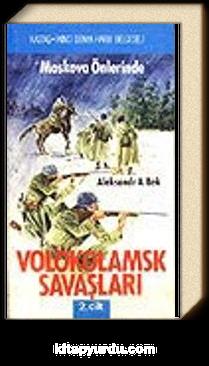 "Volokolamsk Savaşları İki Cilt ""Moskova Önlerinde"""