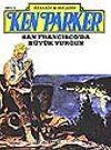 Ken Parker 8 San Francisco'da Büyük Vurgun