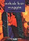 Sokak Kızı Maggie