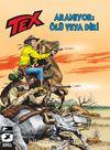 Tex Yeni Seri 29 / Aranıyor: Ölü veya Diri - Korkusuzlar Kervanı