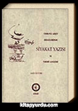 Osmanlı Arşiv Belgelerinde Siyakat Yazısı ve Tarihi Gelişimi