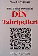 Din Tahripçileri/Dini Tamir Davasında