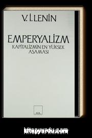 Emperyalizm- Kapitalizmin En Yüksek Aşaması